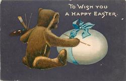 TO WISH YOU A HAPPY EASTER  teddy bear paints white egg tied with blue ribbon