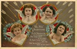 TO MY VALENTINE  'TIS ST. VALENTINE'S DAY AND I'M LONGING TO SAY HOW FONDLY I THINK OF YOU, SWEET FEET, SO CUPID I PRAY, TO TRAVEL YOUR WAY AND LAY MY HEART DOWN AT YOUR FEET  four cupids in hearts