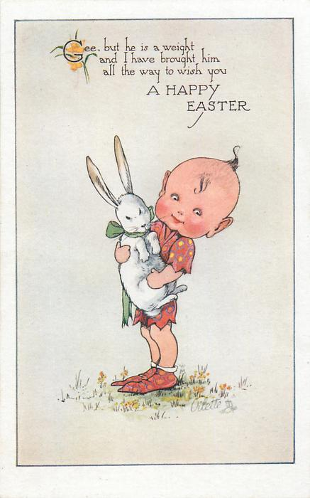 GEE, BUT HE IS A WEIGHT AND I HAVE BROUGHT HIM ALL THE WAY TO WISH YOU A HAPPY EASTER  elf carries white rabbit