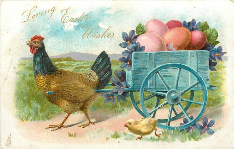 LOVING EASTER WISHES  hen pulls cart of coloured eggs left, chick runs alongside
