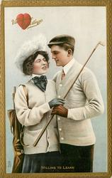 VALENTINE GREETINGS  WILLING TO LEARN  golfers hold club & look into each others eyes