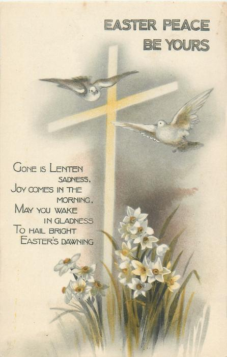 EASTER PEACE BE YOURS  white cross, two birds, narcissi