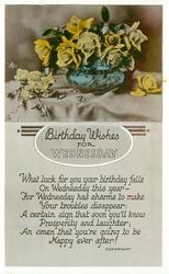 BIRTHDAY WISHES FOR WEDNESDAY  yellow roses in blue bowl