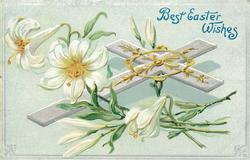 BEST EASTER WISHES  cross & Easter lilies, two open left, two buds upper center, three below