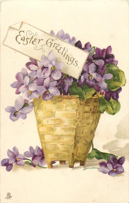 EASTER GREETINGS  basket of purple violets, three on ground
