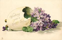 WISHING YOU A HAPPY EASTER  written on fantasy egg containing violets