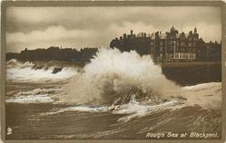 ROUGH SEA AT BLACKPOOL  no tower, view from sea