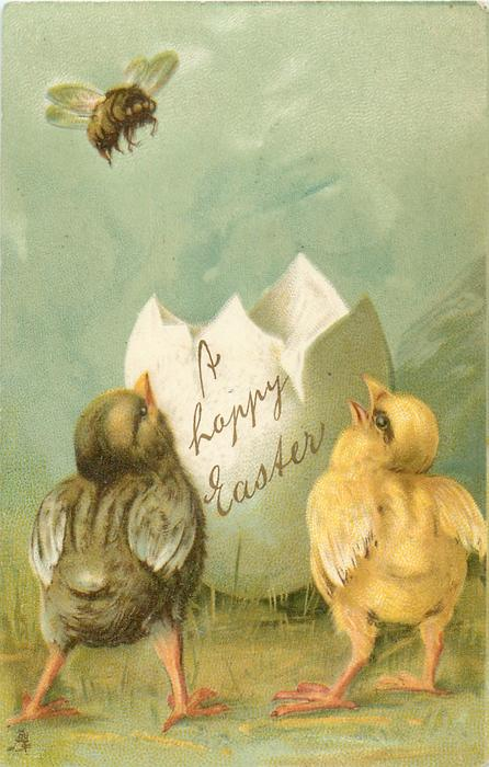 A HAPPY EASTER  on fantasy egg, two chicks look up at bee