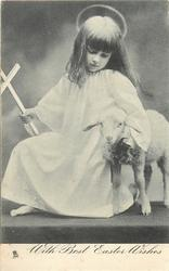 WITH BEST EASTER WISHES  girl on one knee with lamb beside her, cross in hand