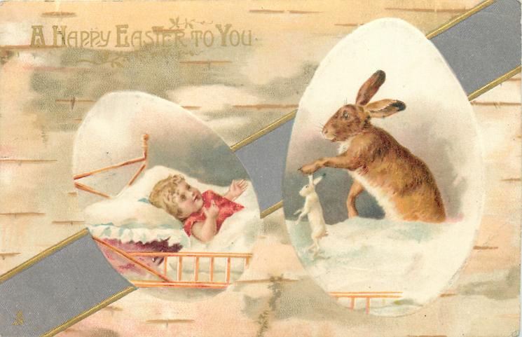 A HAPPY EASTER TO YOU  child in bed on left, two rabbits right, grey ribbon across card