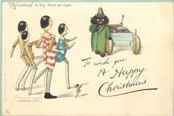 "TO WISH YOU A HAPPY CHRISTMAS, ""GOLLIWOGG"" & HIS AUTO-GO-CART"