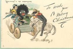 "TO WISH YOU A MERRY CHRISTMAS, ""GOLLIWOGG"" & THE HIGHWAYMAN"