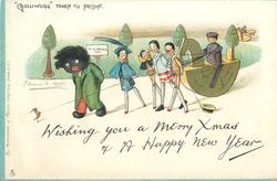 "WISHING YOU A MERRY XMAS AND A HAPPY NEW YEAR, ""GOLLIWOGG"" TAKEN TO PRISON"