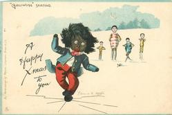 "A HAPPY XMAS TO YOU, ""GOLLIWOGG"" SKATING"