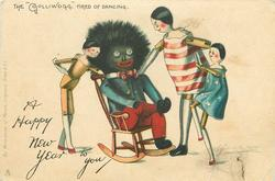 "A HAPPY NEW YEAR TO YOU, THE ""GOLLIWOGG"" TIRED OF DANCING"