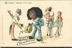 "A HAPPY CHRISTMAS, ""GOLLIWOGG"" ARRIVES AT THE HOTEL"