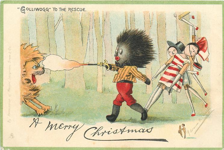 "A MERRY CHRISTMAS or A MERRY NEW YEAR, ""GOLLIWOGG"" TO THE RESCUE"