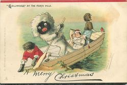 "A MERRY CHRISTMAS, ""GOLLIWOGG"" AT THE NORTH POLE"