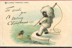 """TO WISH YOU A MERRY CHRISTMAS, """"GOLLIWOGG"""" HARPOONS A SEAL"""