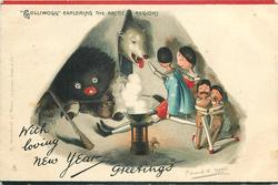 "WITH LOVING NEW YEAR GREETINGS, ""GOLLIWOGG"" EXPLORING THE ARCTIC REGIONS"