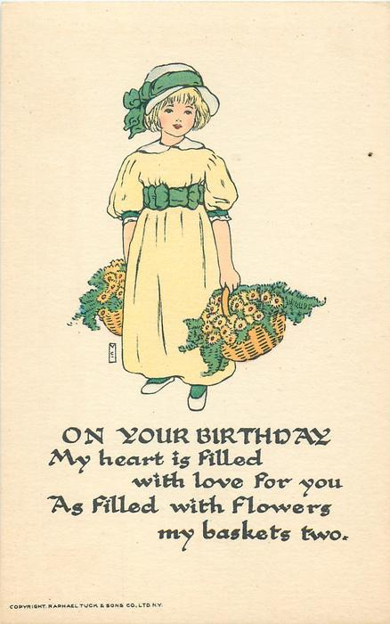 ON YOUR BIRTHDAY MY HEART IS FILLED WITH LOVE FOR YOU AS FILLED  WITH FLOWERS MY BASKETS TWO