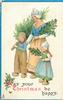 MAY YOUR CHRISTMAS BE HAPPY  Dutch mother & girl hold holly, boy carries tree