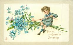 LOVING BIRTHDAY GREETINGS  boy rides on a spray of forget-me nots