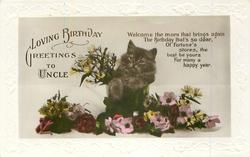 LOVING BIRTHDAY GREETINGS TO UNCLE cat & flowers