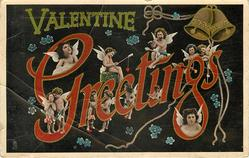 VALENTINE GREETINGS (in green & red)  many cupids, two bells & forget-me-nots