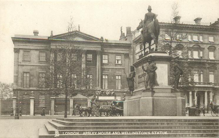 APSLEY HOUSE AND WELLINGTON'S STATUE