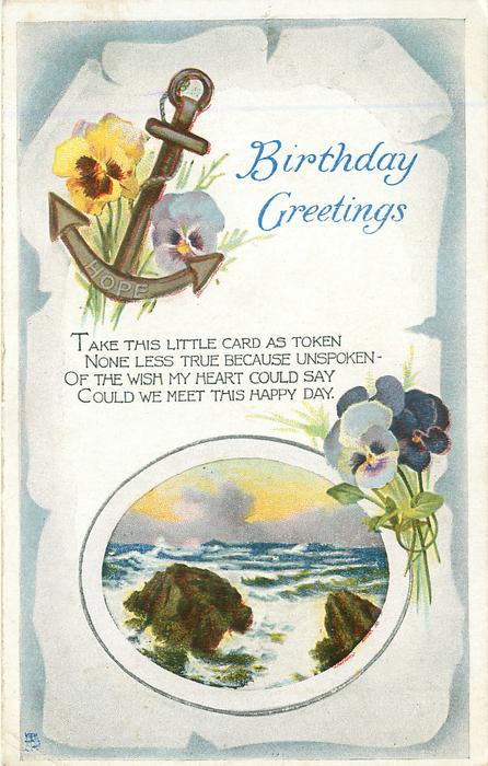 BIRTHDAY GREETINGS anchor, pansies, inset sea view