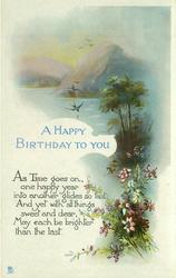 A HAPPY BIRTHDAY TO YOU distant swallow over water, hills behind, flowers & trees right