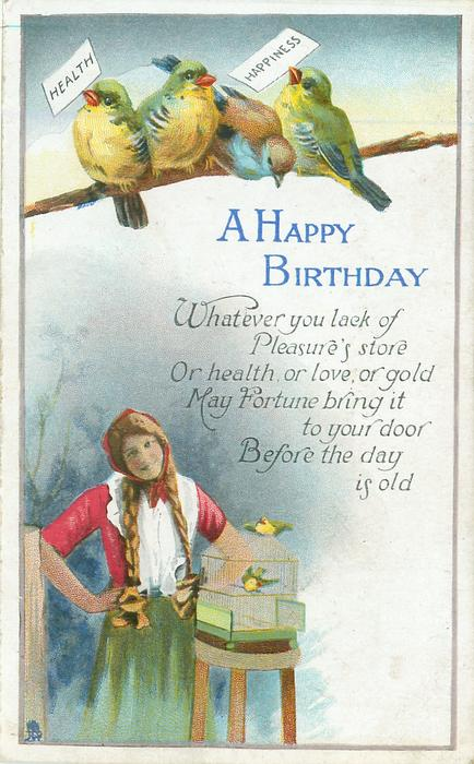A HAPPY BIRTHDAY four lovebirds perch above girl holding HEALTH & HAPPINESS cards, cage & 2 birds below