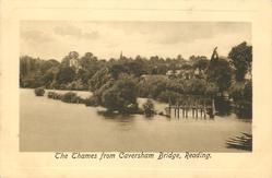 THE THAMES FROM CAVERSHAM BRIDGE