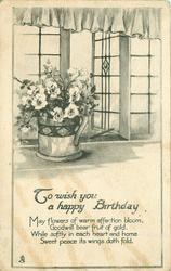 TO WISH YOU A HAPPY BIRTHDAY  jug of flowers on window sill