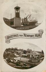 GREETINGS FROM NEWPORT, MON., SOUTH DOCK WITH LANDING and ON THETERRACE, BELLE VUE PARK