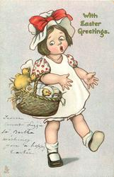WITH EASTER GREETINGS  child carries basket of chicks