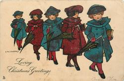 LOVING CHRISTMAS GREETINGS  five girls in school dress, carrying umbrellas, parade right