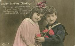 LOVING BIRTHDAY GREETINGS boy right with hands on shoulder of girl carrying flowers, left