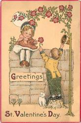 GREETINGS   ST.VALENTINE'S DAY  girl sits on wall, boy reaches up with flower