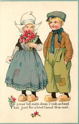 FOR YOUR LUV, MEIN DEAR I VISH SO HARD THAT JUST FOR A HINT I SEND THIS CARD  she stands left holding flowers & valentine, he has hands in pockets