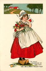 I'M YUST THINKING OF YOU-DAT VAS ALL, MEIN VALENTINE  Dutch girl with tulips & valentine