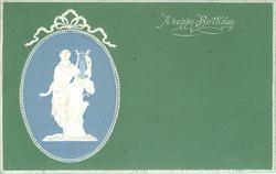 A HAPPY BIRTHDAY  inset nouveau design of white male with lyre statue, blue background, set in green, white surrounds