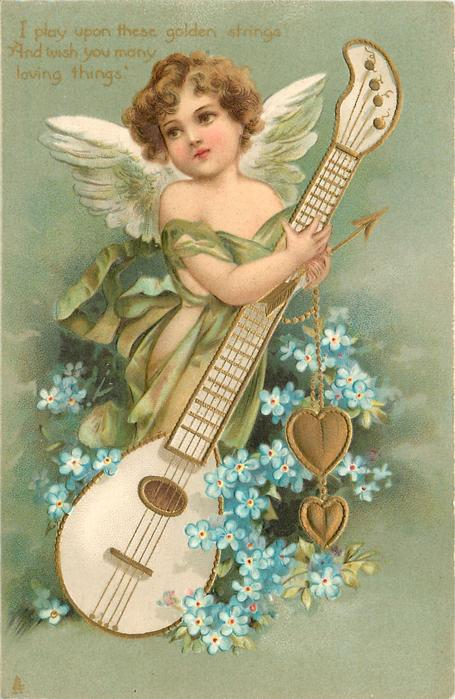 I PLAY THESE GOLDEN STRINGS AND WISH YOU 'MANY LOVING THINGS'  cupid supports large mandolin, blue forget-me-nots