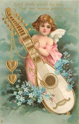 CUPID SHOOTS AROUND HIS DARTS THAT BIND TOGETHER FAITHFUL HEARTS  cupid supports large lute from which hearts dangle, blue forget-me-nots