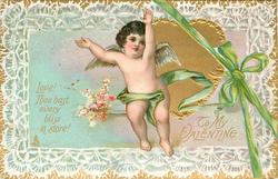 TO MY VALENTINE!  LOVE!  THOU HAS'T EVERY BLISS IN STORE!  cupid, gilt heart & green ribbon