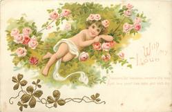 WITH MY LOVE  BLOSSOMS FAIR BLOSSOMS, BESTREW THY WAY, AND LOVE, SWEET LOVE, MAKE GLAD EACH DAY   cupid in roses