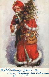 WISHING YOU A VERY HAPPY CHRISTMAS  Santa heavily loaded with toys and tree, walks left, looks front