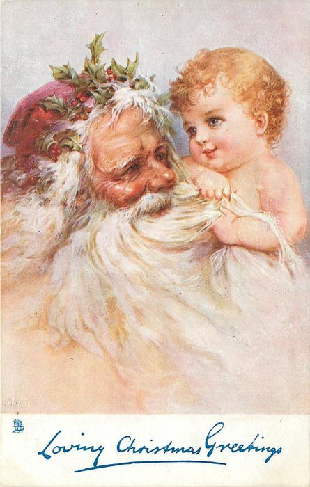 LOVING CHRISTMAS GREETINGS  baby clutches Santa's long white beard