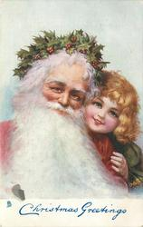 CHRISTMAS GREETINGS  head & shoulders of Santa, left, with huge white beard, child peers over his shoulder, right